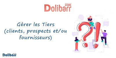 Dolibarr : Manage third parties (customers, prospects and / or suppliers)