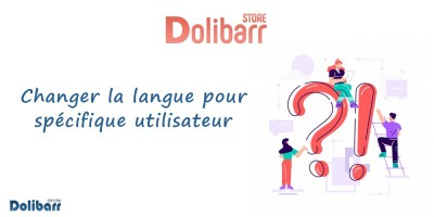 Dolibarr: Change language for specific user