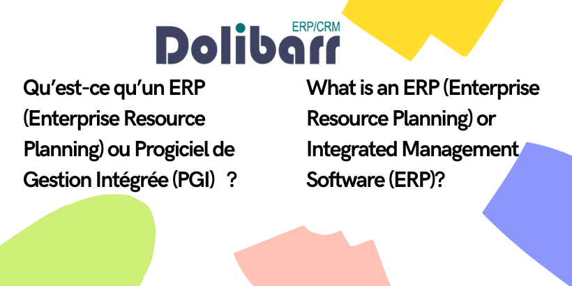 What is an ERP (Enterprise Resource Planning) or Integrated Management Software (ERP)?