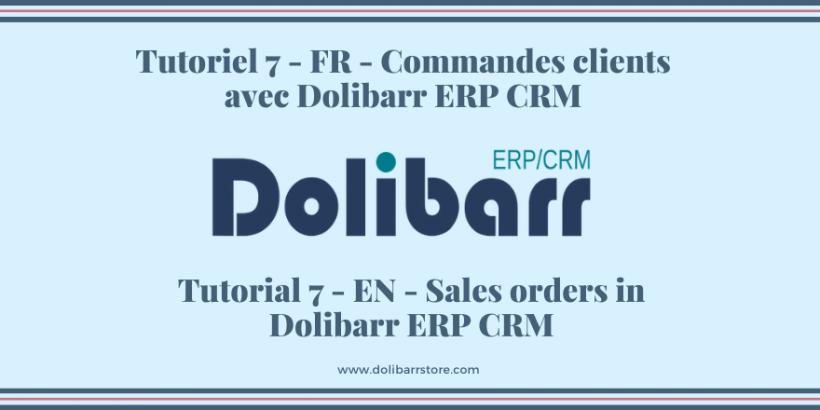 Tutorial 7 - EN - Sales orders in Dolibarr ERP CRM