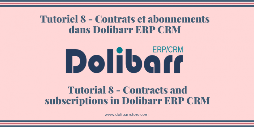 Tutorial 8 - Contracts and subscriptions in Dolibarr ERP CRM