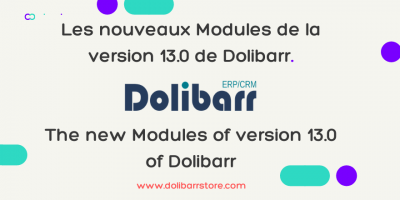The new Modules of version 13.0 of Dolibarr